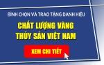 """Thông cáo báo chí: Danh hiệu """"Chất lượng Vàng Thủy sản Việt Nam lần thứ tư, năm 2017"""""""