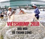 VIETSHRIMP 2018 - trọng tâm công nghệ ngành tôm