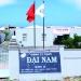 Công ty TNHH Đại Nam: Chất lượng tạo dựng niềm tin
